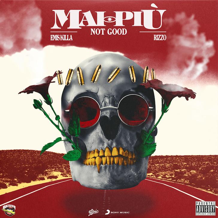 NOT-GOOD_Mai-più-feat.-Emis-Killa-e-Rizzo_COVER
